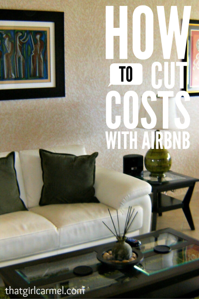 miscellaneous - cutting costs with airbnb