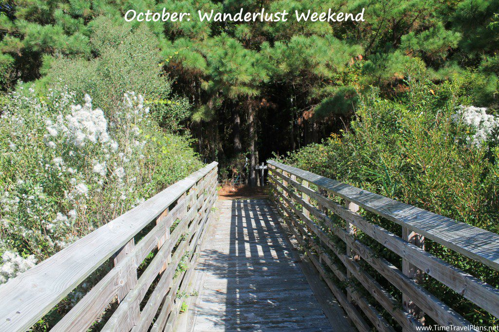 October: Wanderlust Weekend