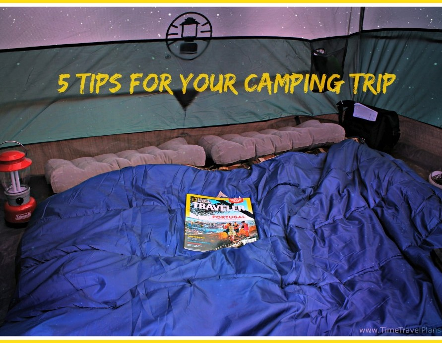 5 Tips for Your Camping Trip