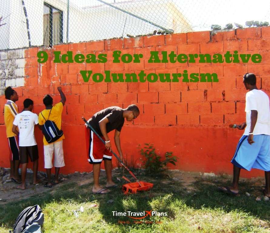 9 Ideas for Alternative Voluntourism