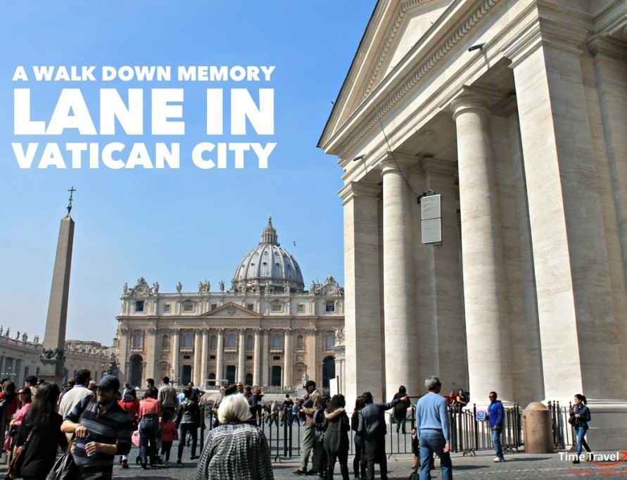 A Walk Down Memory Lane in Vatican City