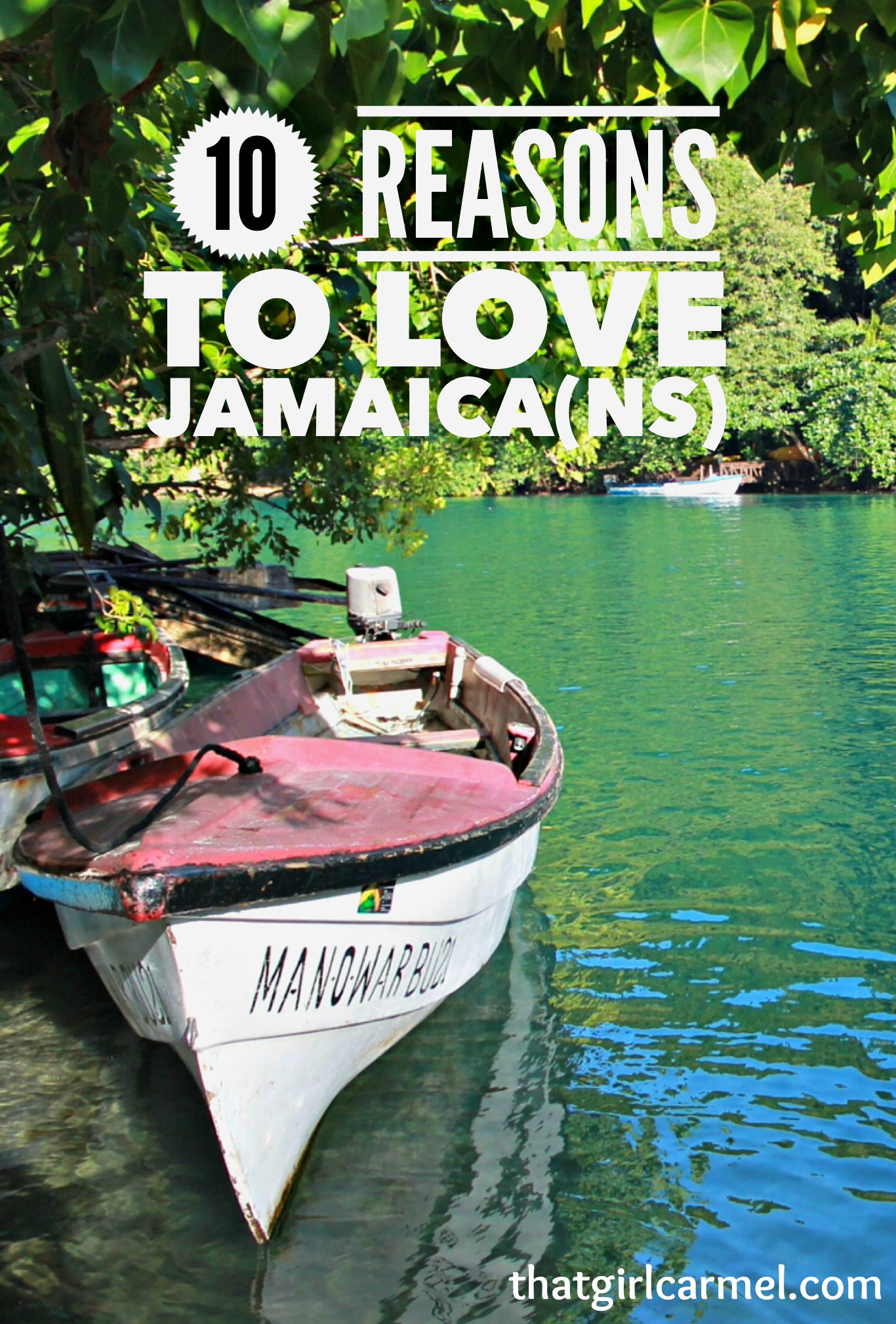 10 Things I Adore About Jamaicans Thatgirlcarmel